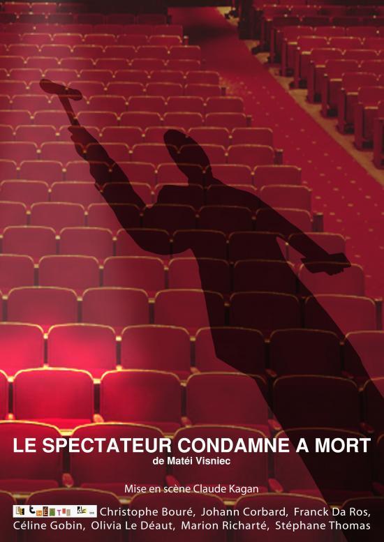 LE SPECTATEUR CONDAMNE A MORT